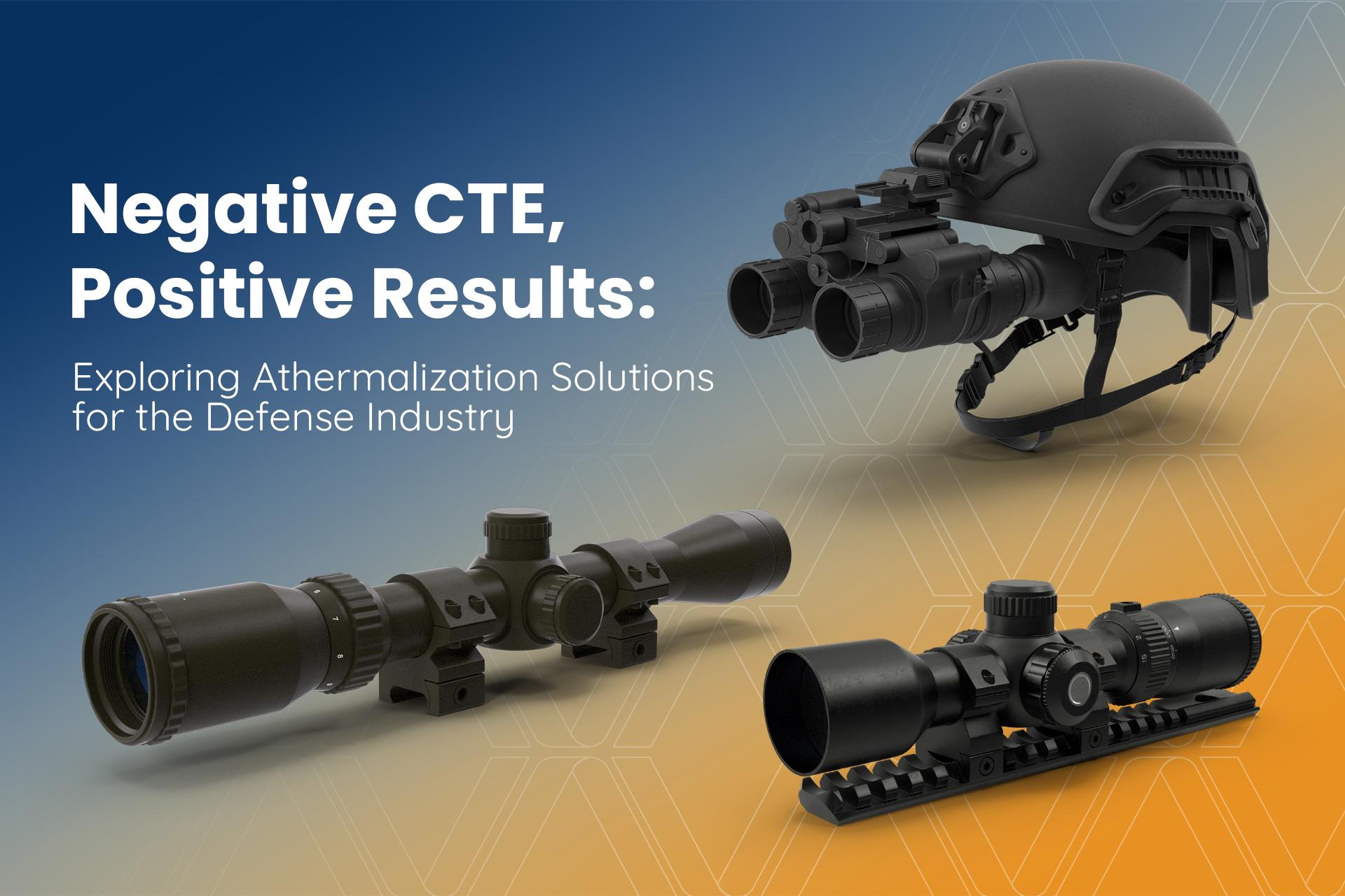 Negative CTE for Defense Solutions